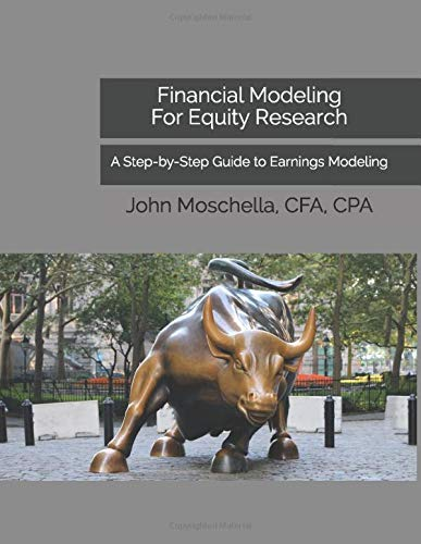 Download Financial Modeling For Equity Research: A Step-by-Step Guide to Earnings Modeling 1549832867