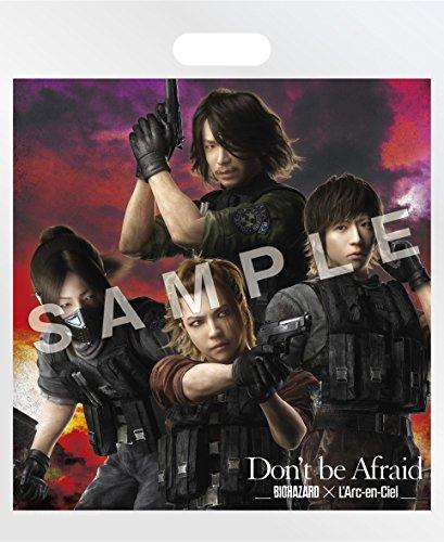 """【早期購入特典あり】Don't be Afraid【初回盤】(Blu-ray付)(""""BIOHAZARD®×L'Arc-en-Cielショッピングバッグ"""