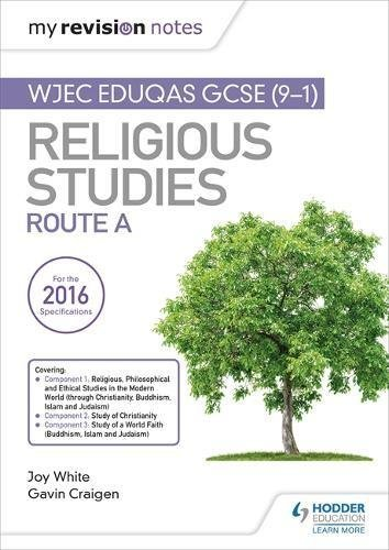 My Revision Notes WJEC Eduqas GCSE (9-1) Religious Studies Route A: Covering Christianity, Buddhism, Islam and Judaism (English Edition)