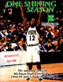 One Shining Season: The Amazing Story of Michigan State University's 1998-99 Men's Basketball Team