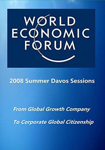 2008 Summer Davos Sessions: From Global Growth Company to Corporate Global Citiz
