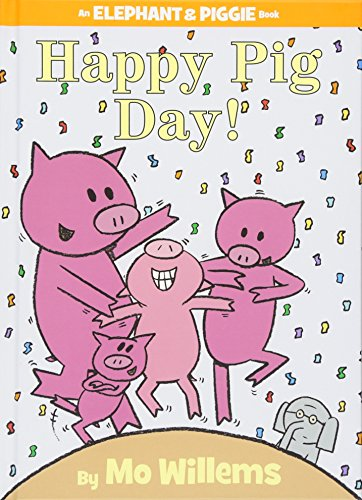 Happy Pig Day! (An Elephant and Piggie Book)の詳細を見る