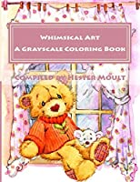Whimsical Art: For the Young at Heart