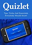 Quizlet: Tips, Tricks and Essentials Everybody Should Know! (English Edition)