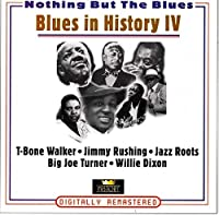 T-Bone Walker, Jimmy Rushing, Jazz Roots, Big Joe Turner, Willie Dixon...