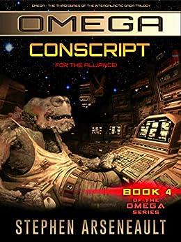 OMEGA Conscript: (Book 4) by [Arseneault, Stephen]