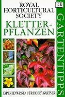 Kletterpflanzen. Expertenwissen fuer Hobbygaertner