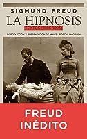 La hipnosis : textos, 1886-1893
