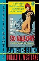So Willing (Classic Erotica)