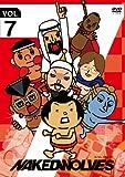 ネイキッドウルブズ VOL.7[DVD]