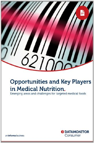 Opportunities and Key Players in Medical Nutrition (English Edition)