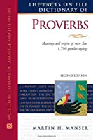 The Facts on File Dictionary of Proverbs (Writers Reference)