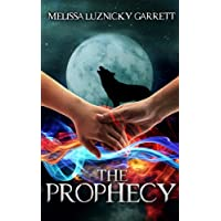 The Prophecy (The Spirit Keeper Book 2) (English Edition)