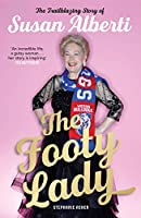 The Footy Lady: The Trailblazing Story of Susan Alberti