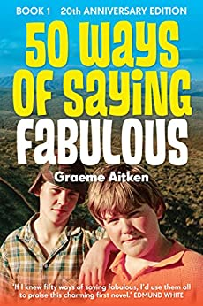 50 Ways of Saying Fabulous: Book 1  20th Anniversary Edition by [Aitken, Graeme]