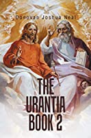 The Urantia 2