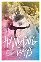 Hangdog Days: Conflict, Change and the Race for 5.14