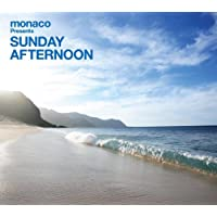 monaco presents Sunday Afternoon