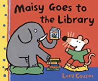 Maisy Goes to the Library (Maisy First Experiences Book)