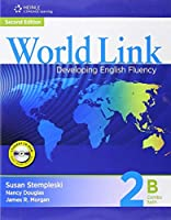 World Link, 2/e Level 2 : Combo Split 2B Student Book with Student CDROM