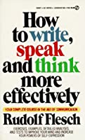 How to Write, Speak and Think More Effectively