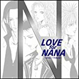 LOVE for NANA ~ONLY1 TRIBUTE~ ~TRAPNEST~ヴァージョン~ (初回生産限定盤)