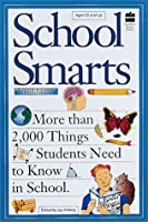 School Smarts: More Than 2,000 Things Students Need to Know in School
