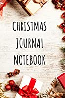 Christmas Journal Notebook: Gift Tracker, Holiday Shopping List Organizer with Checklist Boxes and Lines for Managing Your Christmas Season Gift List.