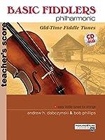 Basic Fiddlers Philharmonic: Teacher's Manual (Basic Fiddlers Philharmonic: Old-Time Fiddle Tunes)