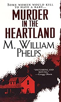 Murder In The Heartland by [Phelps, M. William]