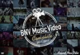 BNV Music Video Complete 2011-2017 [DVD]