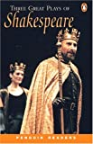 *THREE GREAT PLAYS OF SHAKESPEARE PGRN4 (Penguin Readers)