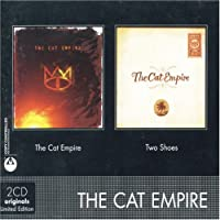 Cat Empire/Two Shoes