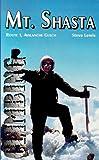 Climbing Mt. Shasta: Route 1, Avalanche Gulch 画像