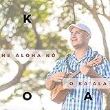 He Aloha Nō ?o Ka?ala