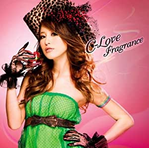 C-love FRAGRANCE                                                                                                                                                                                                                  曲目リスト