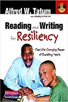 Reading and Writing for Resiliency: The Life-Changing Power of Enabling Texts