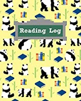 "Reading Log: Cute, Panda Reading Log for Children - Your Kids Can Keep Track of All the Books They Read This Summer in This Adorable Animal Book Log - 8""x10"" with 120 Pages with Reading Log on Each Page"