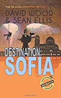 Destination: Sofia: A Dane Maddock Adventure (Dane Maddock Destination Adventure)