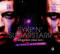 Syke N Superstarr: The Works 2006-2011