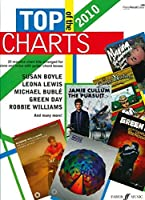 Top of the Charts 2010 2010: (Piano, Vocal, Guitar) (Pvg Songbook)