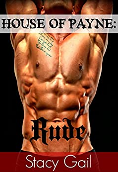 House Of Payne: Rude by [Gail, Stacy]