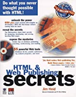 Html & Web Publishing Secrets (The Secrets Series)