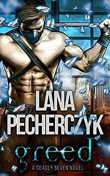 Greed: A Superhero Romance (The Deadly Seven Book 2) by [Pecherczyk, Lana]