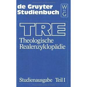 TRE: Theologische Realenzyklopdie/Tre Theologische Realenzyklopadie (De Gruyter Studienbuch)