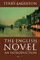 The English Novel: An Introduction by Terry Eagleton(2004-08-06)