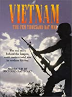 Vietnam: Ten Thousand Day War [DVD]