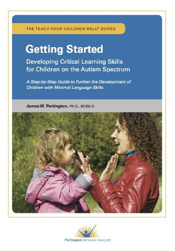 Download Getting Started: Developing Critical Learning Skills for Children on the Autism Spectrum 0988249324