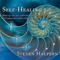 Self-Healing 2.0 by Steven Halpern