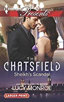 Sheikh's Scandal (Harlequin LP Presents\The Chatsfield)